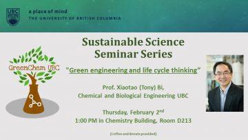 Sustainable Science Seminar Series – Tony Bi, CHBE UBC